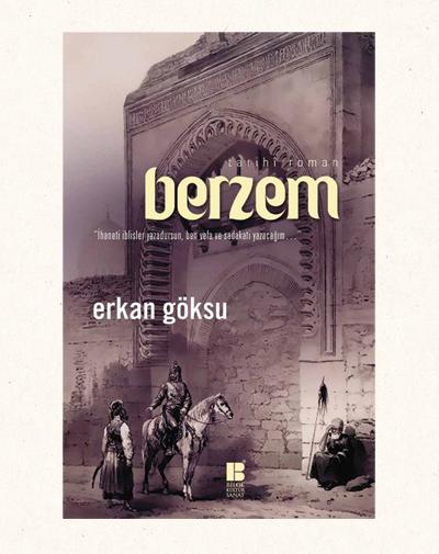 """Unutulan """"Büyük Devrin"""" Romanı: BERZEM"""