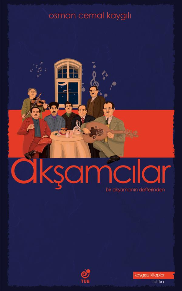 Akşamcılar -Bir Akşamcının Defterinden- Osman Cemal